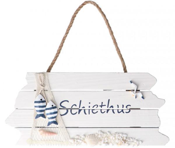 Holzschild Schiethus